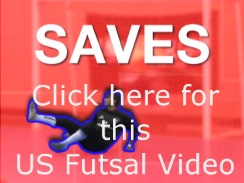 US Futsal Videos - Saves